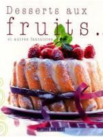 Desserts aux Fruits et autres fantaisies
